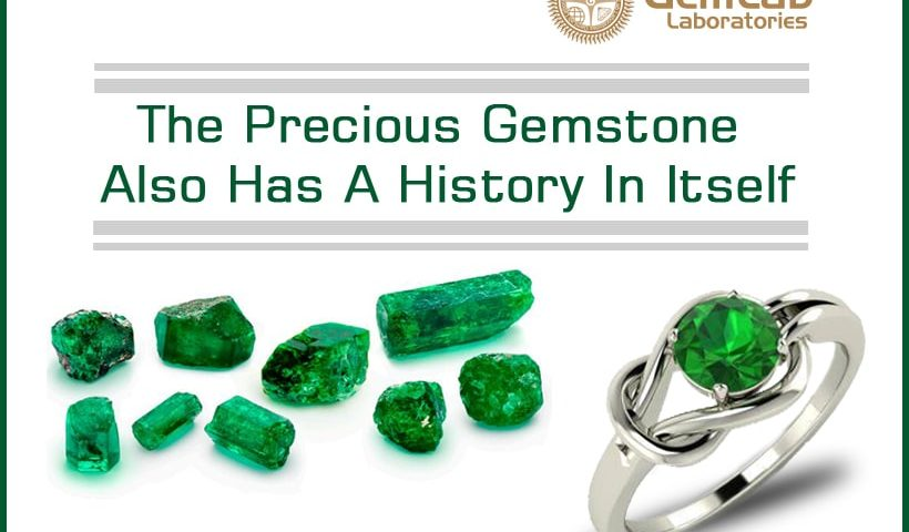 The Precious Gemstone Also Has A History In Itself