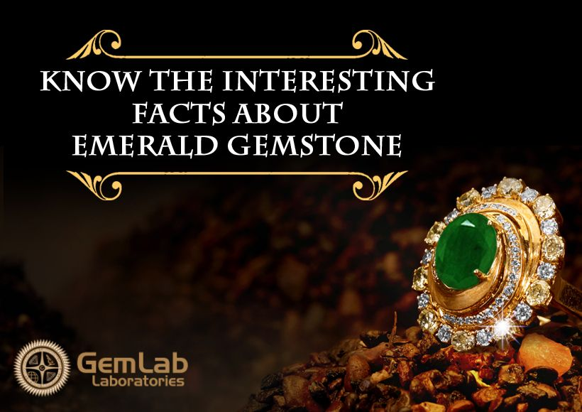 Know The Interesting Facts About Emerald Gemstone